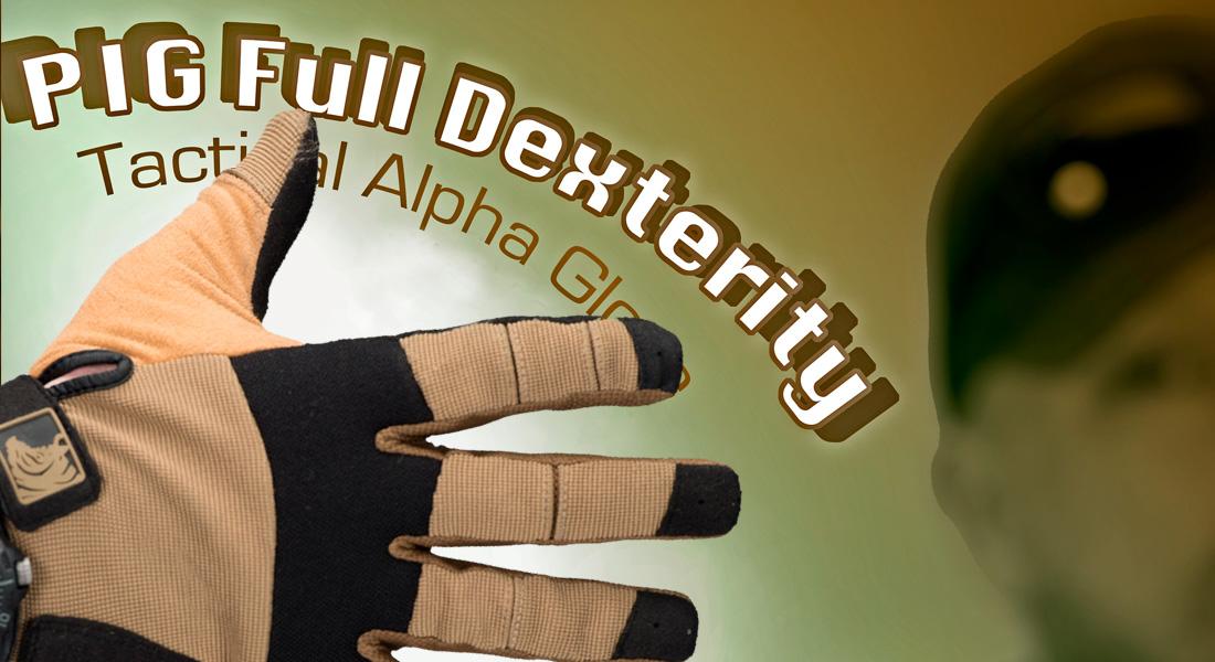 Frag Out! Magazine #16 - PIG FDT Alpha Gloves